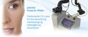 Fraktionierter CO2-Laser jetzt in der Praxis Dr. Pfaller